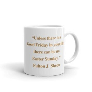 Good Friday–A Sheen Gem