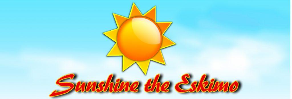 Sunshine the Eskimo