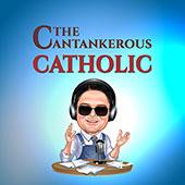 The Cantankerous Catholic by Joe Sixpack—The Every Catholic Guy