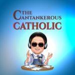 CANTANKEROUS-CATHOLIC-2